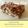 Bake it Easy Kidz #3 - No Bake Fruit & Nut Bars