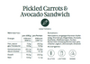 Pickled Carrots & Avocado Sandwich