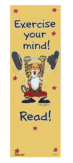Suzy's Zoo Rory Tiger Bookmark - Exercise your mind! Read!