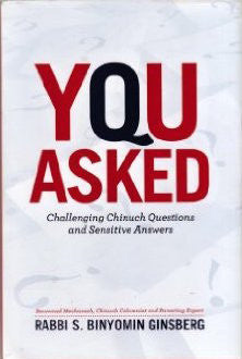 You Asked: Challenging Chinuch Questions and Sensitive Answers