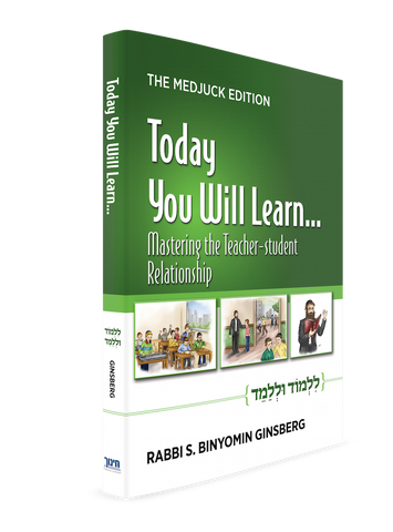 Today You Will Learn – Mastering Teacher – Student Relationships