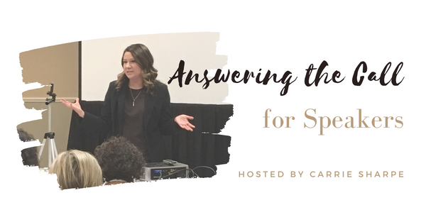 Carrie Sharpe | Masterclass Series | Answering the Call for Speakers