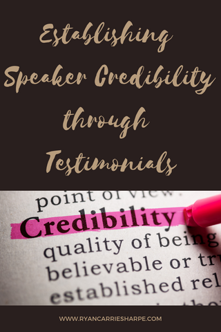 Establishing Speaker Credibility Through Testimonials