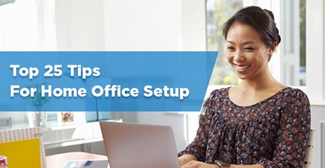 Top 25 Tips for Home Office Setup