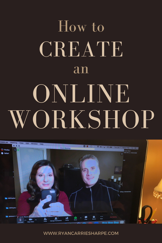 How to Create an Online Workshop | Carrie Sharpe | Ryan Sharpe | He says, She says