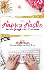 The Happy Hustle