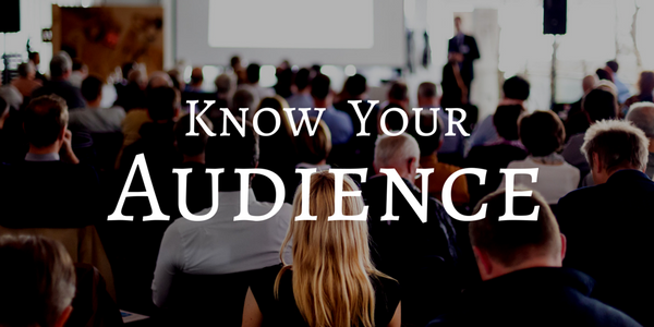Know Your Audience, public speaking