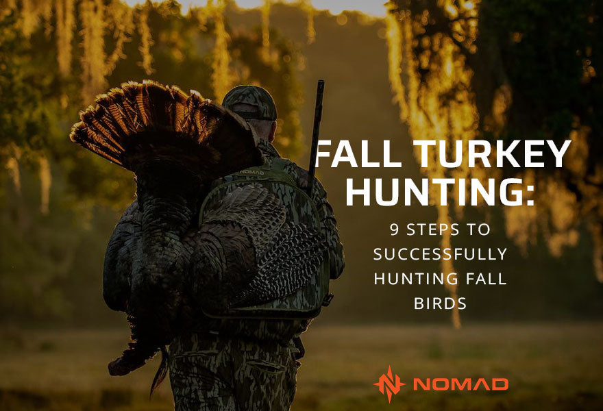 Fall Turkey Hunting: 9 Steps to Successfully Hunting Fall Birds