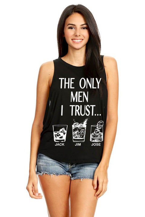 THE ONLY MEN I TRUST TANK TOP