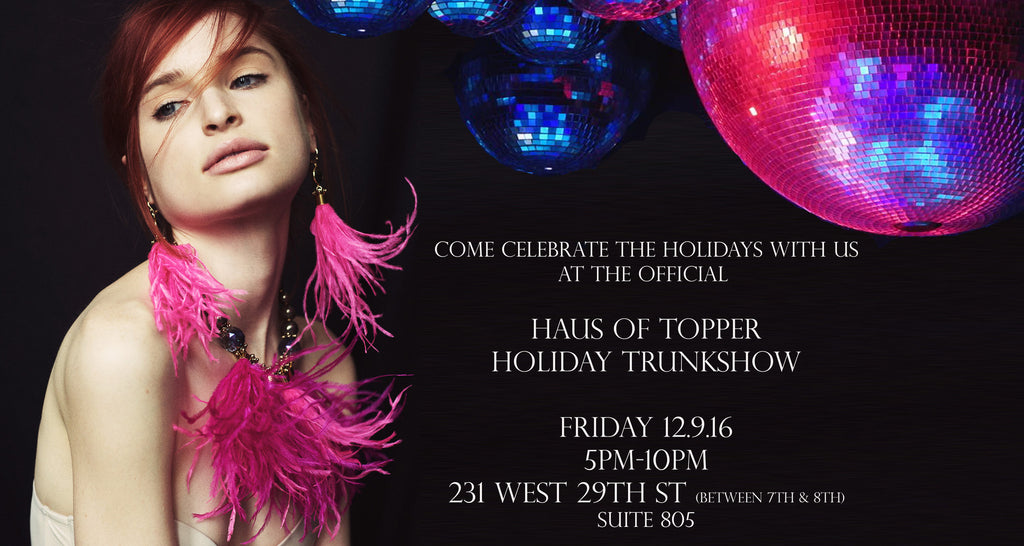Haus of Topper Holiday Party & Trunkshow
