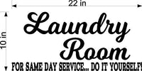 Laundry Room Funny Same Day Service You Do It Home Vinyl Wall Art Sticker Decal Graphic