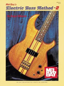 Mel Bay® Electric Bass Method Volume 2