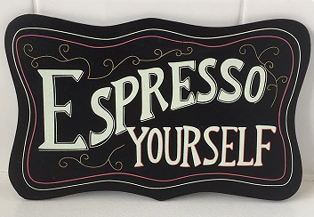 Espresso Yourself! - SALE
