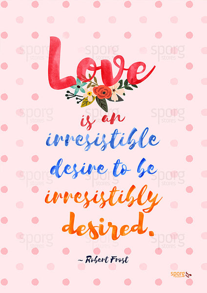 Rober Frost love quote art print poster online