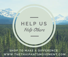 Help us Help Others Thai Pants Movement Charity
