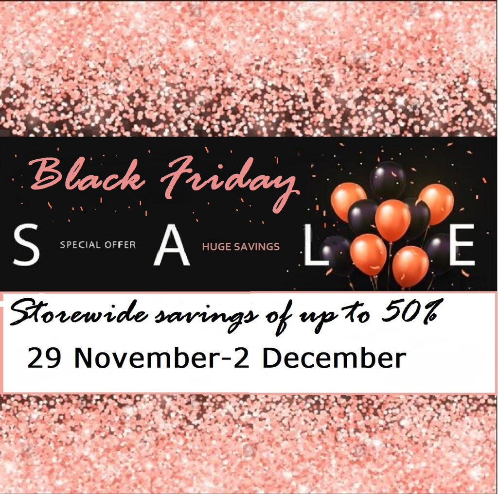 Black Friday Sale. Store wide savings of up to 50%