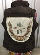 Wild And Free Patch On Army Puff Vest