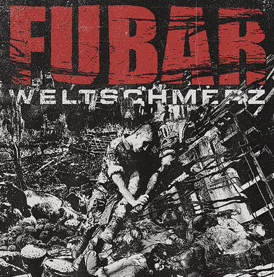FUBAR - Weltschmerz LP-Give Praise Records-GIVE PRAISE RECORDS - Record Label & Online Store