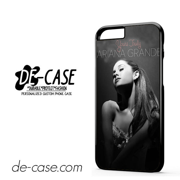 Ariana Grande Singer Yours Truly For Iphone 6 Iphone 6S Iphone 6 Plus Iphone 6S Plus Case Phone Case Gift Present
