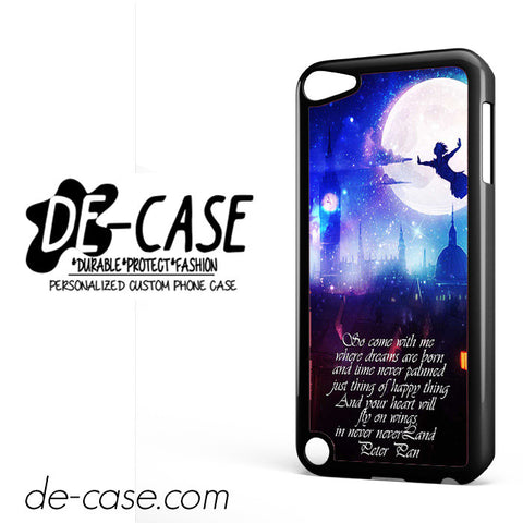 Peter Pan Quote Disney DEAL-8563 Apple Phonecase Cover For Ipod Touch 5