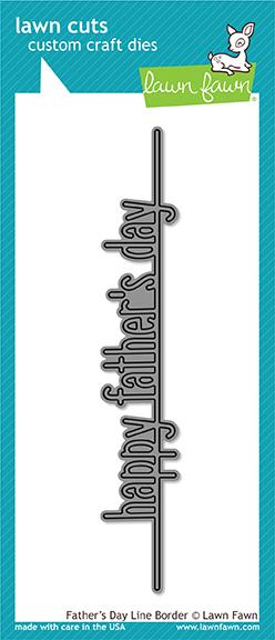 Lawn Fawn-Happy Father's Day -Die Cut-Line Border