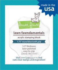 "Lawn Fawn - Acrylic Stamping Block - 1.75"" Round"