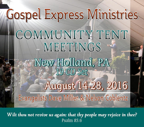 2016 Lancaster PA Tent Meeting CD Set