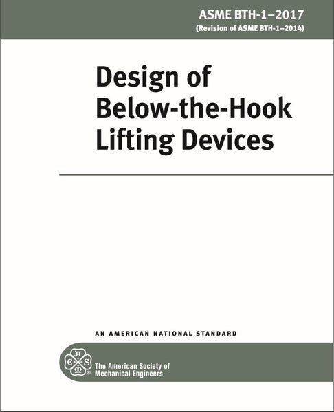 Updated ASME BTH-1-2017 Design of Below-the-Hook Lifting Devices Available Now