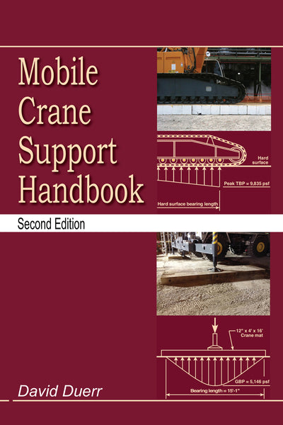 Mobile Crane Support Handbook Second Edition