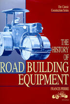 History of Road Building Equipment