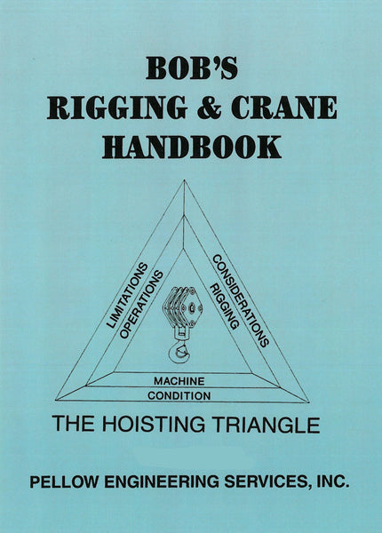 Bob's Rigging & Crane Handbook (English)