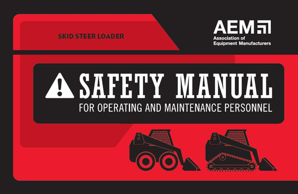 Skid Steer Loader Safety Manual