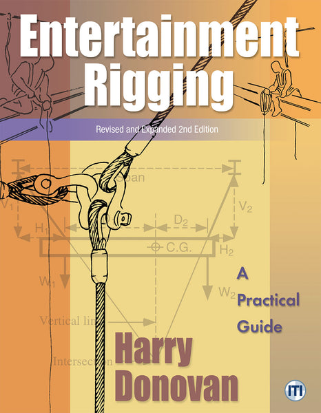 Entertainment Rigging 2nd Edition