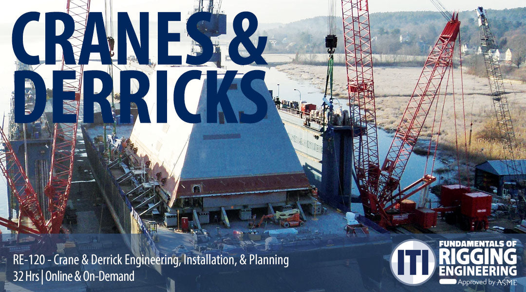 Crane & Derrick Engineering, Installation & Planning (RE-120)