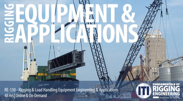 Rigging & Load Handling Equipment Engineering & Applications (RE-130)