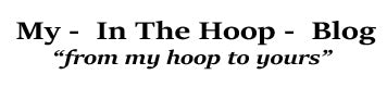 My In The Hoop Blog