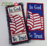 IN GOD WE TRUST -  In The Hoop Bookmark - Digital Download