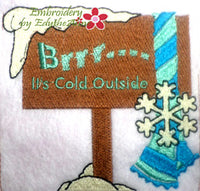 BRR...IT'S COLD! Machine Embroidery Design - Digital Download
