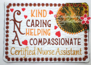 CNA - CERTIFIED NURSE ASSISTANT In The Hoop Machine Embroidered Mug Mat/Mug Rug.