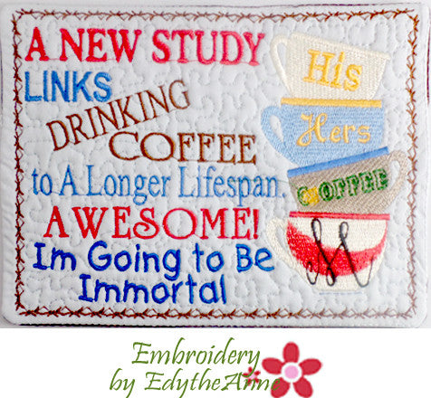 COFFEE IMMORTALITY Whimsical In The Hoop Embroidered Mug Mat Designs -Digital Download