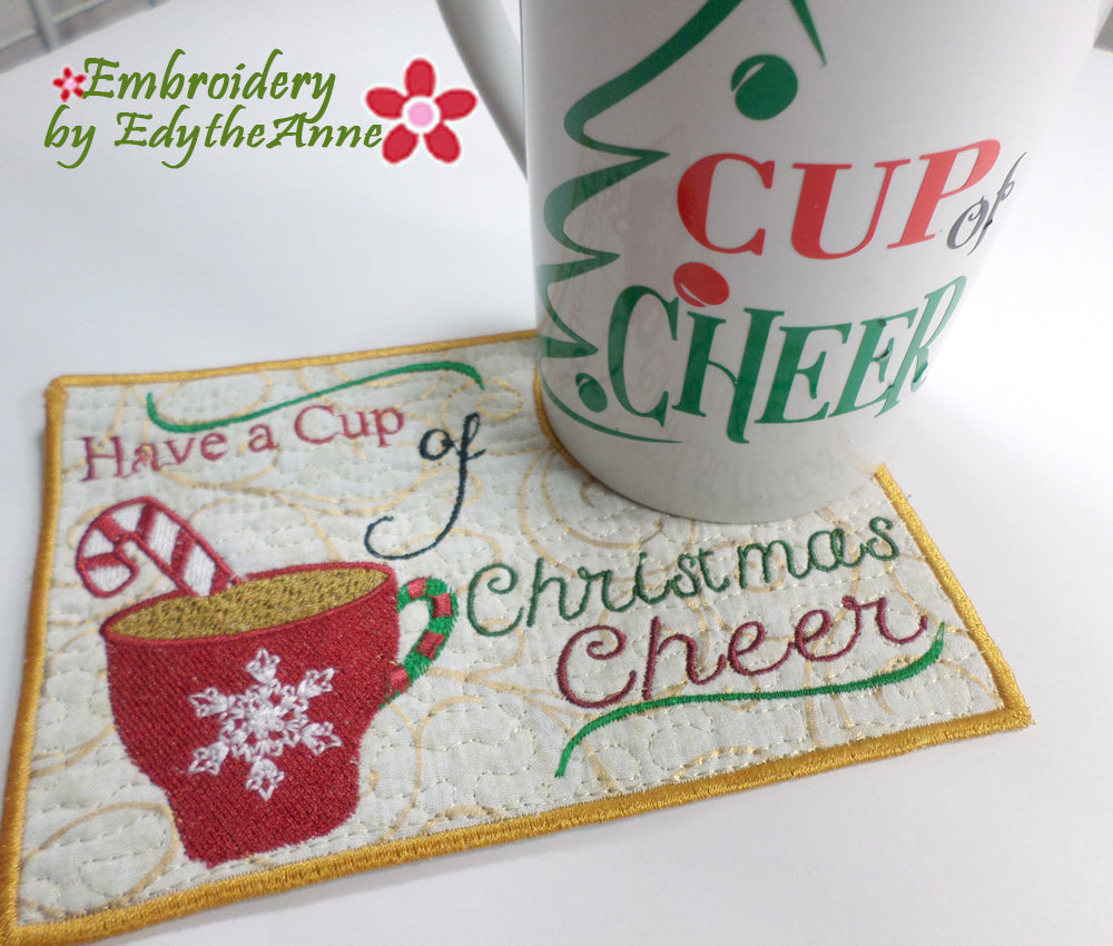 HAVE A CUP OF CHRISTMAS CHEER!  In The Hoop Embroidered Mug Mat/Mug Rug Design with Matching SVG file