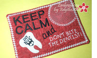 DON'T BITE THE DENTIST!  In The Hoop Embroidered Mug Mat/Mug Rug. DIGITAL DOWNLOAD