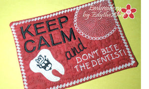 DON'T BITE THE DENTIST!  In The Hoop Embroidered Mug Mat/Mug Rug. INSTANT DOWNLOAD - Embroidery by EdytheAnne - 1