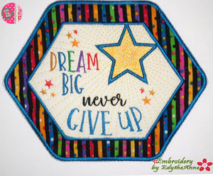 DREAM BIG IN THE HOOP MACHINE EMBROIDERY MUG MAT/MUG RUG