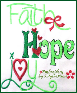 FAITH, HOPE, JOY  Machine Embroidery Design - Digital Download