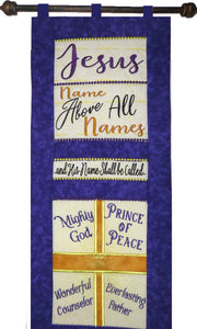 INTRO SPECIAL...JESUS NAME ABOVE ALL NAMES....WALL HANGING-  In The Hoop Machine Embroidery