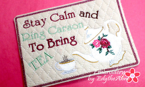 DOWNTON ABBEY STYLE MUG MAT - Stay Calm and Call Carlson to Bring Tea - INSTANT DOWNLOAD - Embroidery by EdytheAnne - 1