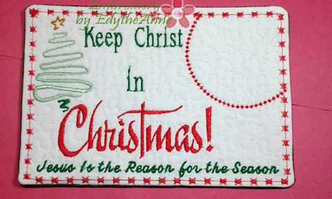 KEEP CHRIST IN CHRISTMAS! MUG MAT/Mug Rug. - INSTANT DOWNLOAD - Embroidery by EdytheAnne - 1