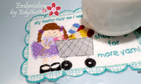 NEED MORE YARN (for you knitters!)  IN THE HOOP MUG MATS TWO SIZES INCLUDED - Embroidery by EdytheAnne - 2