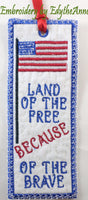 LAND OF THE FREE BOOK MARK In The Hoop-  Digital File.